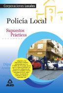Policia Local. Supuestos Practicos. E-book