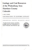 Geology and Coal Resources of the Walsenburg Area  Huerfano County  Colorado