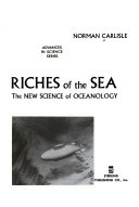 Riches Of The Sea The New Science Of Oceanology