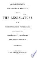 Legislative Documents, Comprising the Department and Other Reports, Made to the Senate and House of Representatives During the Session of ...
