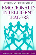 Academic Librarians as Emotionally Intelligent Leaders