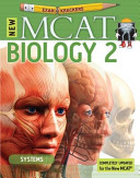 9th Edition Examkrackers MCAT Biology II  Systems