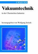 Vakuumtechnik in der chemischen Industrie