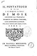 Il Pentateuco o sia I cinque libri di Mose secondo la volgata tradotti in lingua italiana, e con annotazioni illustrati ebook