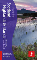 Scotland Highlands & Islands Footprint Handbook