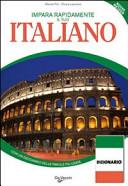 Impara rapidamente l'italiano. Corso per stranieri