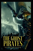 The Ghost Pirates Original Edition Annotated