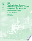 Technological Changes in the Transportation Sector Effects on U.S Food and Agricultural Trade