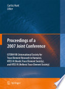 Proceedings Of The Viiith Conference Of The International Society For Trace Element Research In Humans Isterh The Ixth Conference Of The Nordic Trace Element Society Ntes And The Vith Conference Of The Hellenic Trace Element Society Htes 2007 Book PDF