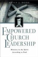 Empowered Church Leadership