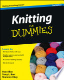 """Knitting For Dummies"" by Pam Allen, Tracy L. Barr, Shannon Okey"