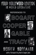 Four Hollywood Legends in World Literature: References to Bogart, Cooper, Gable and Tracy [Pdf/ePub] eBook