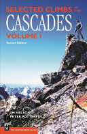 Selected Climbs in the Cascades Vol 1, 2nd Ed.