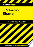 Cliffsnotes On Schaefer S Shane Book