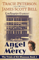 Angel of Mercy  the Trials of Kit Shannon  3
