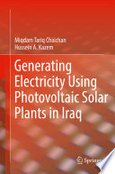 Generating Electricity Using Photovoltaic Solar Plants in Iraq Book