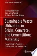 Sustainable Waste Utilization in Bricks, Concrete, and Cementitious Materials