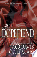 The Dopefiend: