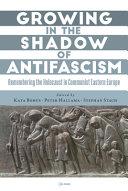 Growing in the Shadow of Antifascism