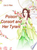 Poison Consort and Her Tyrant