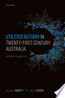 Utilities Reform in Twenty First Century Australia