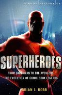 A Brief History of Superheroes Pdf/ePub eBook