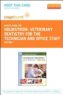Veterinary Dentistry for the Technician and Office Staff