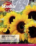 Studio AQA GCSE French Higher Student Book