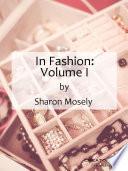 In Fashion  Volume I