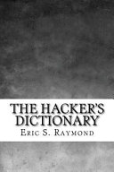Read Online The Hacker's Dictionary For Free