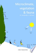 Microclimate, Vegetation & Fauna