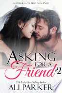 Asking For A Friend Book 2