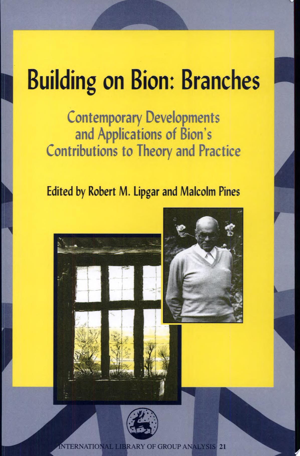 Building on Bion   Branches