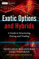 Exotic Options and Hybrids