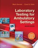 Laboratory Testing for Ambulatory Settings   E Book Book