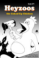 Heyzoos the Coked Up Chicken #1 Digital Comic