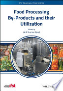Food Processing By Products And Their Utilization Book PDF