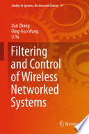 Filtering and Control of Wireless Networked Systems