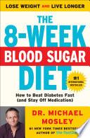 The 8 Week Blood Sugar Diet Book