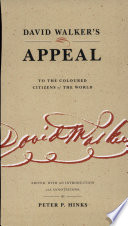 David Walker s Appeal to the Coloured Citizens of the World