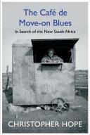 The Cafe de Move on Blues