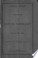 Annual Report Of The Trustees Of The Astor Library0