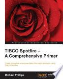 TIBCO Spotfire     A Comprehensive Primer