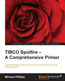 TIBCO Spotfire – A Comprehensive Primer