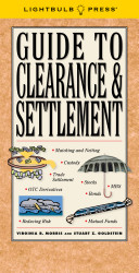 Guide to Clearance and Settlement