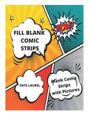 Fill Blank Comic Strips   Blank Comic Strips with Pictures