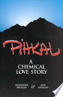 Pihkal  : A Chemical Love Story