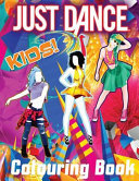 Just Dance Kid s Colouring Book