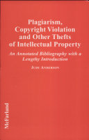 Plagiarism, Copyright Violation, and Other Thefts of Intellectual Property