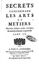 Secrets concernans les arts et metiers. Tome 1. [-4.]
